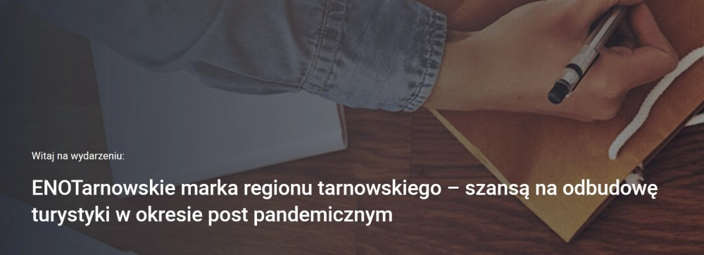 ENOTarnowskie marka regionu tarnowskiego - szansą na odbudowę turystyki w okresie post pandemicznym - szkolenie online